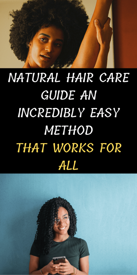Natural Hair Care Guide An Incredibly Easy Method That Works For All