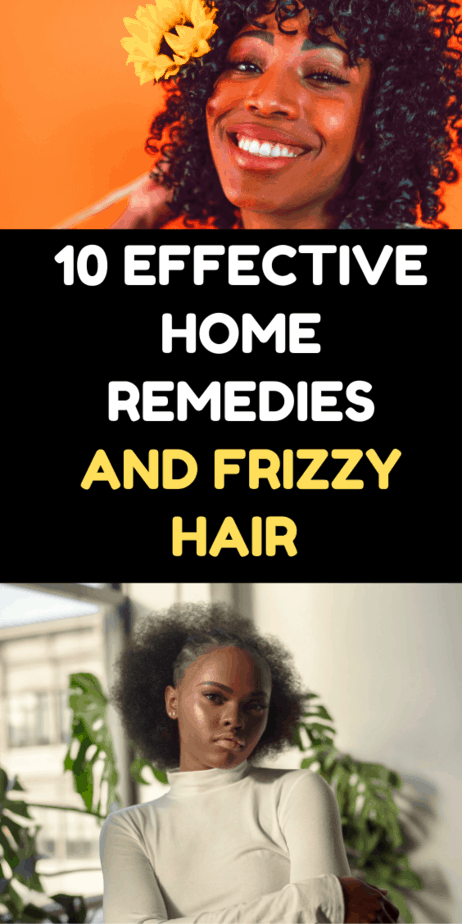 10 Effective Home Remedies For Dry and Frizzy Hair