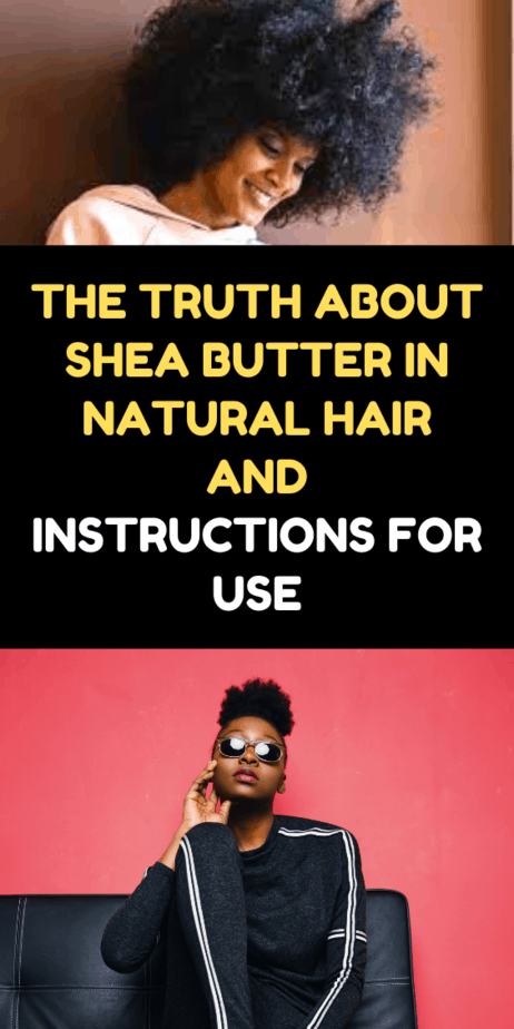 The Truth About Shea Butter In Natural Hair And Instructions For Use