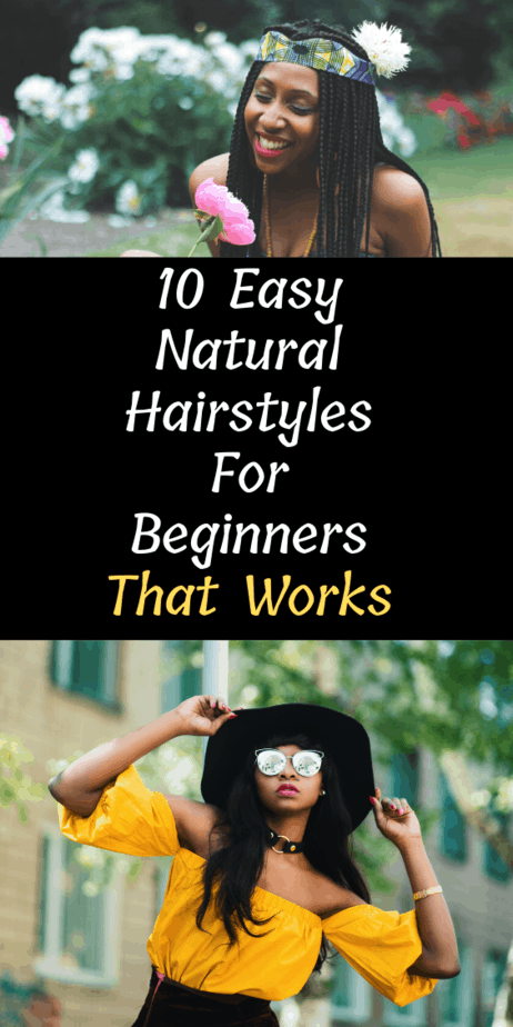 Easy Natural Hairstyles For Beginners