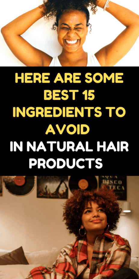 Here Are Some Best 15 Ingredients To Avoid In Natural Hair Products